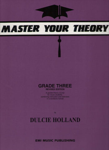 Master Your Theory Grade 3 (Dulcie Holland)