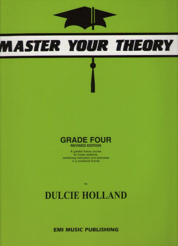 Master Your Theory Grade 4 (Dulcie Holland)