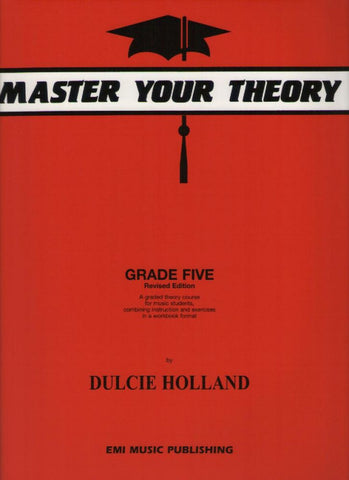 Master Your Theory Grade 5 (Dulcie Holland)