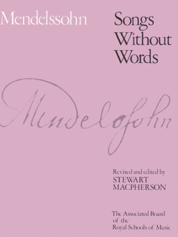 Mendelssohn Songs Without Words (ABRSM)