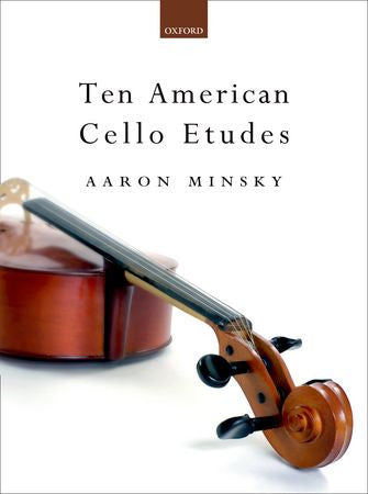 Minsky Ten American Cello Etudes