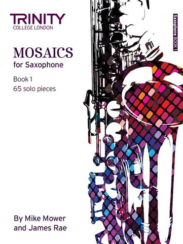 Trinity College: Mosaics for Saxophone Book 1