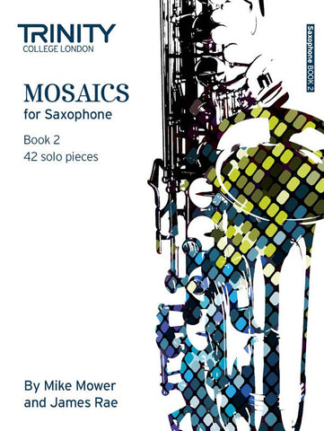 Trinity College: Mosaics for Saxophone Book 2
