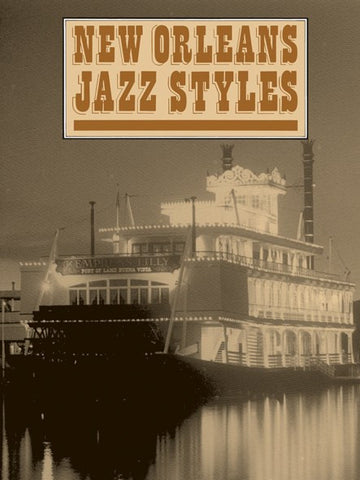 New Orleans Jazz Styles Complete - Piano Solo