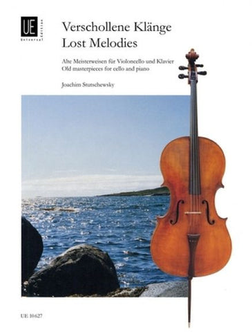 Lost Melodies - Old Masterpieces for Cello
