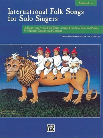 International Folk Songs for Solo Singers (Medium Low)