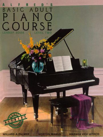 Alfred's Basic Adult Piano Course: Lesson 2