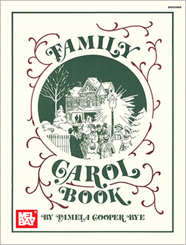 Mel Bay Family Carol Book