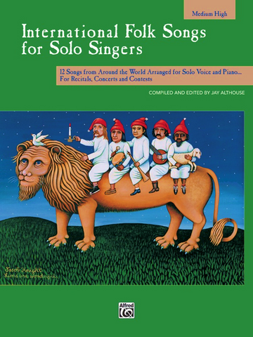 International Folk Songs for Solo Singers (Medium High)