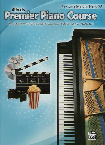 Alfred's Premier Piano Course Pop and Movie Hits 2A