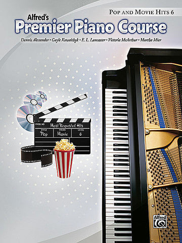 Alfred's Premier Piano Course Pop and Movie Hits 6