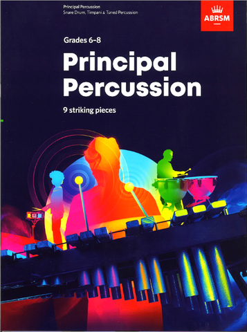 ABRSM Principal Percussion - 9 striking pieces - Grades 6-8