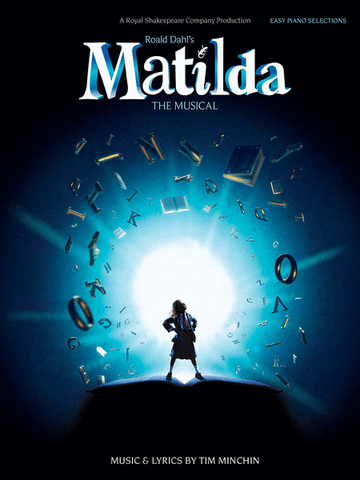 Roald Dahl's Matilda (The Musical) Easy Piano Selections