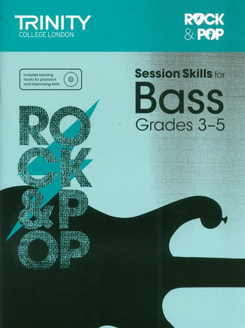 Trinity Rock & Pop Session Skills - Bass Grade 3 to 5
