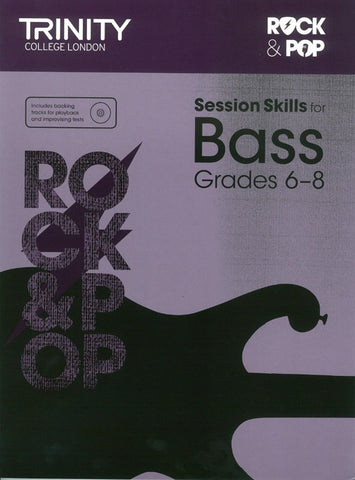 Trinity Rock & Pop Sessions Skills - Bass Grade 6 to 8
