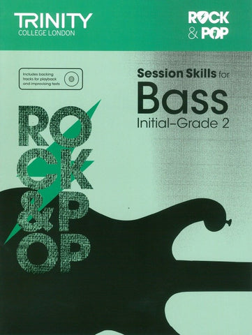 Trinity Rock & Pop Sessions Skills - Bass Initial to Grade 2