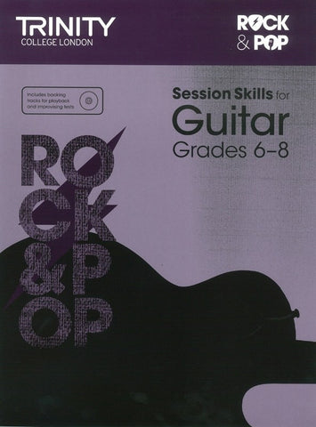 Trinity Rock & Pop Session Skills - Guitar Grade 6 to 8