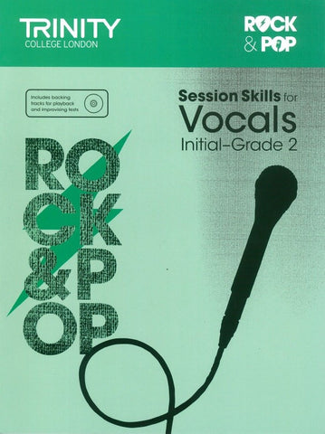 Trinity Rock & Pop Session Skills - Vocals Initial to Grade 2