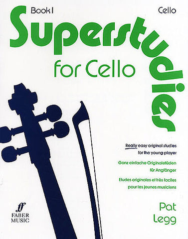 Superstudies for Cello Book One