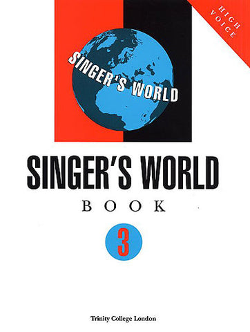 Trinity Singer's World Book 3 (High Voice)