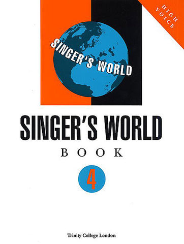 Trinity Singer's World Book 4 (High Voice)