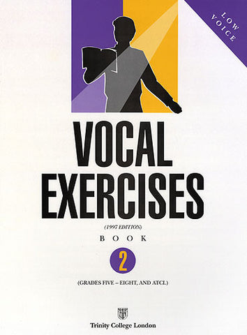 Trinity Vocal Exercises Book 2 (G5-8 & ATCL) Low Voice