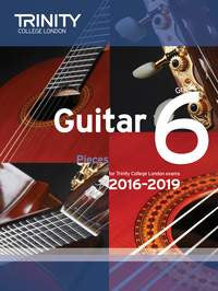 Trinity College Guitar Exam Pieces 2016-2019 Grade 6