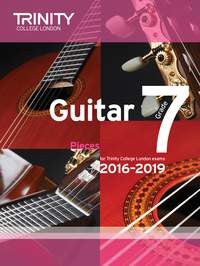 Trinity College Guitar Exam Pieces 2016-2019 Grade 7