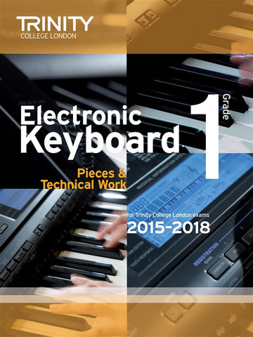 Trinity College: Electronic Keyboard Pieces (2015-18) Grade 1