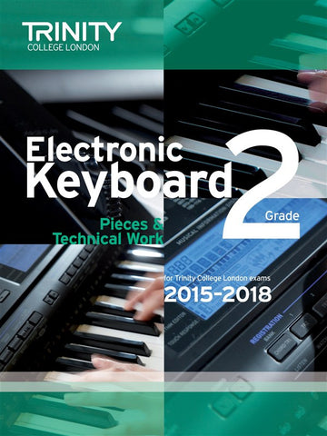 Trinity College: Electronic Keyboard Pieces (2015-18) Grade 2