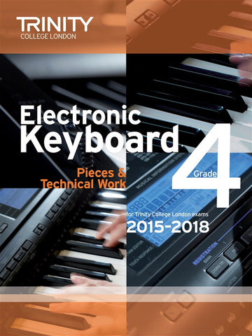 Trinity College: Electronic Keyboard Pieces (2015-18) Grade 4