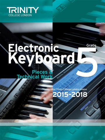 Trinity College: Electronic Keyboard Pieces (2015-18) Grade 5