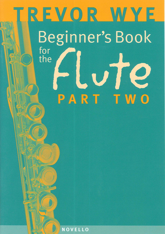 Trevor Wye Beginner's Book for the Flute Part 2