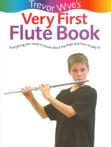 Trevor Wye's Very First Flute Book
