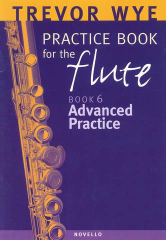 Trevor Wye Practice Book for Flute 6 - Advanced Practice