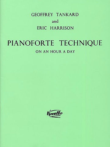 Tankard - Pianoforte Technique on an Hour a Day (Novello)