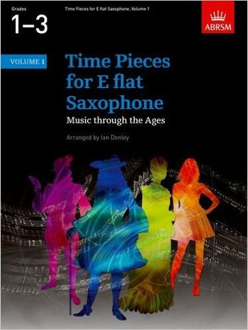 Time Pieces for Eb Saxophone Volume 1