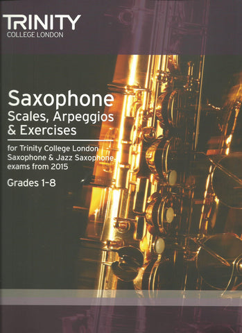 Trinity College Saxophone Scales and Arpeggios 2015 Edition