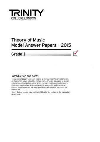 Trinity College Theory Papers 2015 Grade 1 - Model Answers