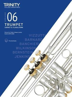 Trinity Trumpet Exam Grade 6 Book and Audio Download - from 2019-2022