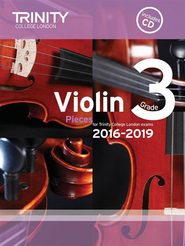 Trinity College Violin Pieces 2016-19 Grade 3: score and part, with CD
