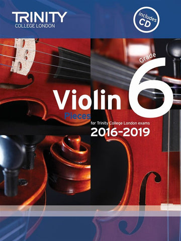 Trinity College Violin Pieces 2016-19 Grade 6: score and part, with CD