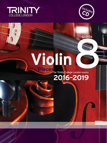 Trinity College Violin Pieces 2016-19 Grade 8: score and part, with CD