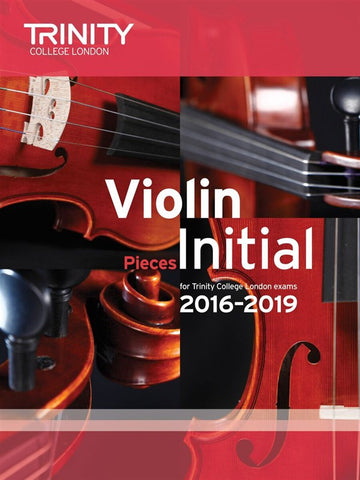 Trinity College Violin Pieces 2016-19 Initial: score and part