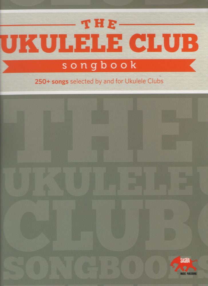 The Ukulele Club Songbook Lyricschords Piano Traders