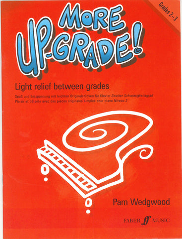 More Up-Grade Piano Grades 2-3