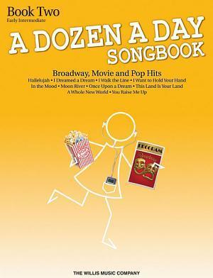 A Dozen a Day Songbook 2