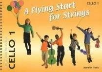 A Flying Start for Strings Cello Book 1