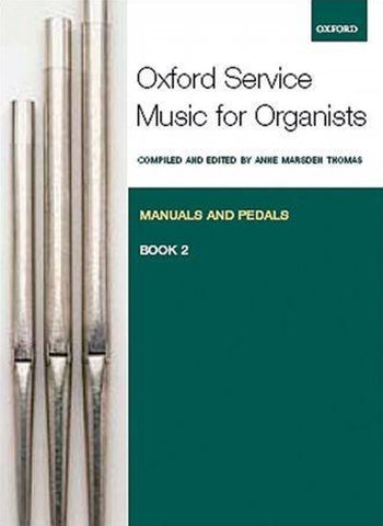 Oxford Service Music for Organ, Volume 2 for Manuals-Pedals