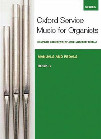 Oxford Service Music for Organ, Volume 3 for Manuals-Pedals